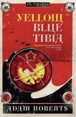 Yellow Blue Tibia, by Adam Roberts