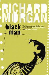 Also Black Man, by Richard Morgan