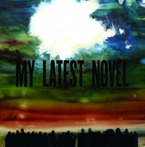 My Latest Novel, Deaths and Entrances