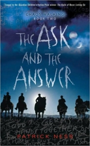 """The Ask and The Answer"" by Patrick Ness (US)"