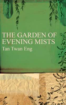 Logic And Reason Had No Place In It Tan Twan Eng S The Garden Of Evening Mists Number 71